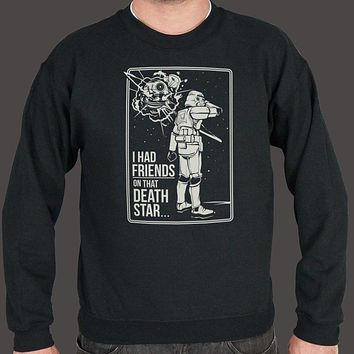 I Had Friends on That Death Star [Star Wars Inspired] Men's Sweater