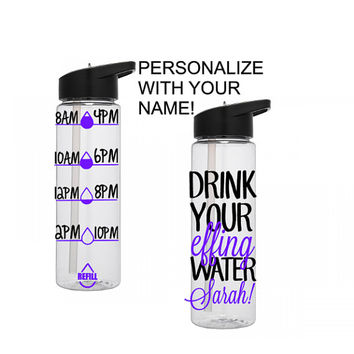 Motivational Water Bottle With Straw, Drink Your Effing Water, Personalized Water Bottle, Water Tracking Bottle,