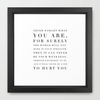 "Game of Thrones Quote ""Never forget who you are..."" Framed Art Print by Sharnie Piper"