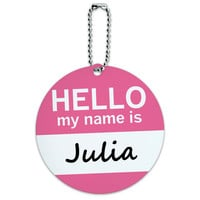 Julia Hello My Name Is Round ID Card Luggage Tag