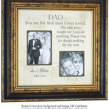 Father of the Bride Picture Frame Gift, Parent Wedding Thank you Gift, Dad The First Man I Ever Loved, Personalized Picture Frame, 16 X 16