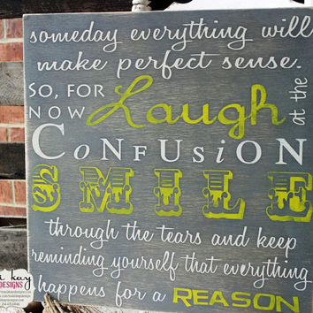 Inspirational Quotes Wall Art Sign on Wood or Canvas, Laugh, Confusion, Smile Sign, Family Rules Canvas or Wood