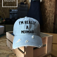 Baseball Cap I'm really a Mermaid cap, Denim Cap, Jean Cap, Mermaid Accessories, Girlfriend gift, Low-Profile Baseball Cap Baseball Hat