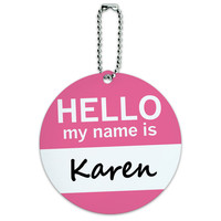 Karen Hello My Name Is Round ID Card Luggage Tag