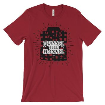 Channel The Flannel - Funny Men's Lumberjack T-Shirt