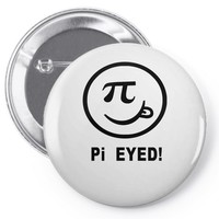 pi eyed Pin-back button