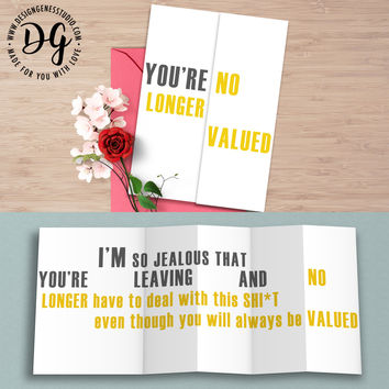 "Funny retirement farewell card ""You are no longer valued"" hidden message card"