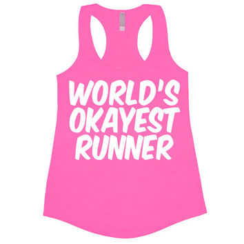 World's Okayest Runner Tank Top Funny Women's Gym Workout Fitness Booty Worlds Funny Run Running Wine