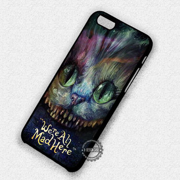 Cheshire Cat We're All Mad Here - iPhone 7 6 5 SE Cases & Covers