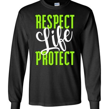 Respect Protect Life Long-Sleeve T-Shirt