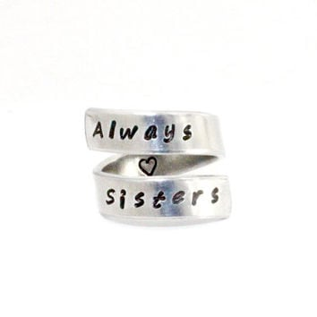 Always Sisters Ring, Sisters Best Friends Spiral Wrap Ring, Hand Stamped BFF Gift, Personalized Aluminum Ring, Twist Adjustabl