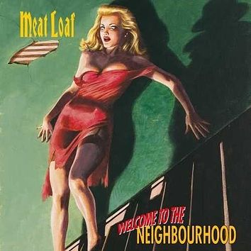 Meat Loaf - Welcome To The Neighbourhood -  (Vinyl)