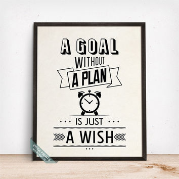 A Goal Without A Plan Is Just A Wish Print, Typography Print, Wall Poster, Inspirational Poster, Motivational Print, Fathers Day Gift