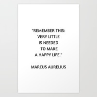 Stoic Philosophy Quote - Marcus Aurelius - Very Little is Needed to Make a Happy Life Art Print by Love from Sophie