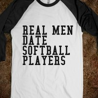 Supermarket: Real Men Date Softball Players T-Shirt from Glamfoxx Shirts