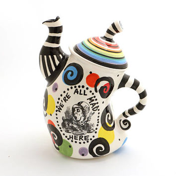 Alice in Wonderland teapot, mad hatter tea party, we're all mad here, multi colored rainbow swirls, whimsical teapot for book lover
