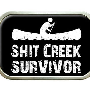 Shit Creek Survivor - Canoeing Rafting Camping Hiking Belt Buckle