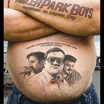 Trailer Park Boys 2: Countdown to Liquor Day Robb Wells, Mike Smith, John Paul Tremblay, John Dunsworth, Pat Roach, Jonathan Torrens, Alex Lifeson