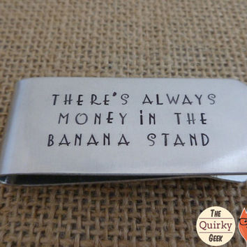 Arrested Development Money Clip - Always Money in the Banana Stand - hand stamped