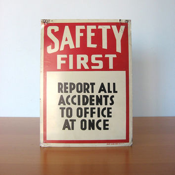 Vintage Safety Sign - Industrial Factory Signage
