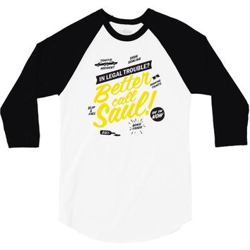 better call saul 3/4 Sleeve Shirt