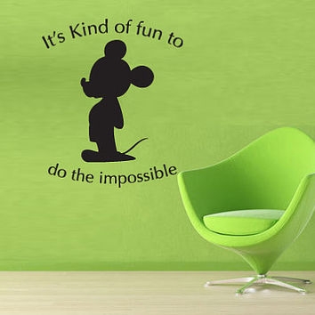 Disney Gift Wall Art Vinyl Sticker Decals Mural Cute Kind Of Fun To Do Impossible Mouse 252