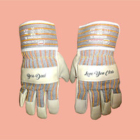 Gloves, Garden Gloves, Work Gloves, Personalized Gloves, Protective Gloves, Safety Gloves. Custom Gloves Personalised. Gloves With Message.