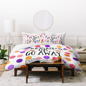 Elisabeth Fredriksson Be Nice Or Go Away Duvet Cover