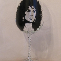 Hand Painted Wine Glass - CHER, Singer, Actress