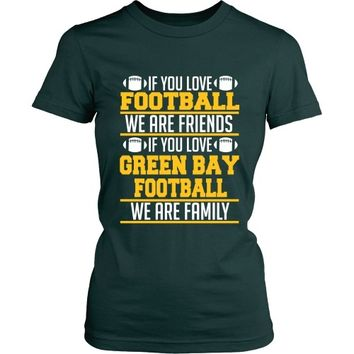IF YOU LOVE GREEN BAY
