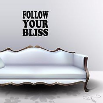 Follow Your Bliss quote wall sticker quote decal wall art decor 5462