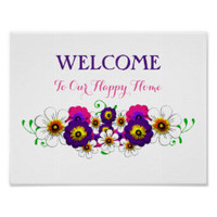 Welcome To Our Happy Home Floral Sign Poster