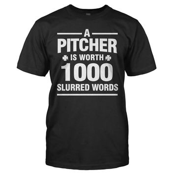 A Pitcher Is Worth 1000 Slurred Words