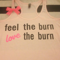 Feel the Burn Light Pink Racerback Tank by RufflesWithLove on Etsy