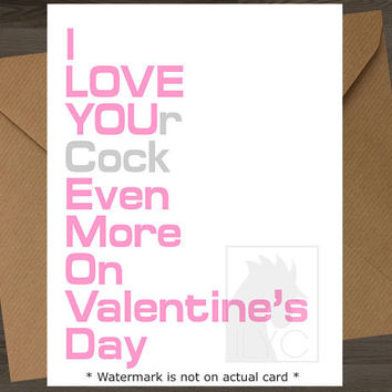 I Love Your Cock //Mature\\ Valentines Day Card Naughty Valentine Funny Anniversary Funny Valentine Card  For Boyfriend Card For Girlfriend