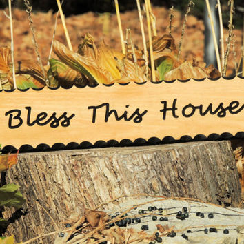 Bless This House, Wood Sign, Wall Hanging Art, Free Hand Routed, Scalloped Edges, Home Decor