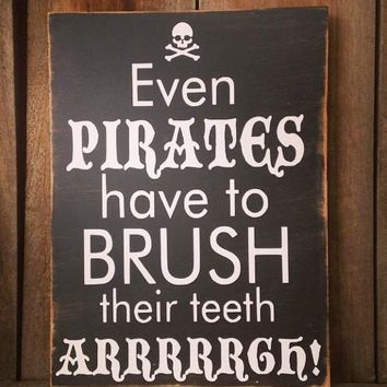 Even Pirates Brush Their Teeth Customizable Kids Bathroom Sign