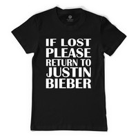 If Lost Please Return To Justin Bieber Women's T-shirt
