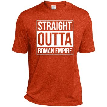 Straight Outta Roman Empire-01  ST360 Sport-Tek Heather Dri-Fit Moisture-Wicking T-Shirt