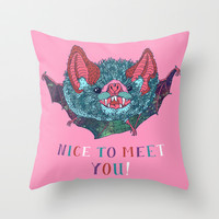 Nice to Meet You! Throw Pillow by Valeriya Volkova