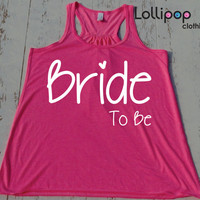 Bride To Be. Bride Tank. Future Mrs. Bridesmaid tank. wedding. Bride shirt. Bachelorette party.