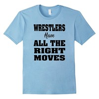 Funny Wrestling T-shirt - All the Right Moves Men Youth