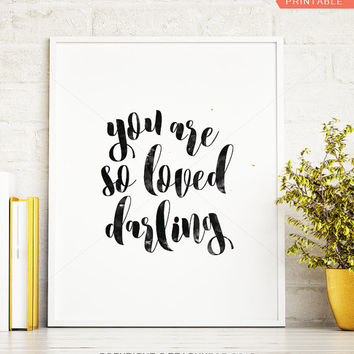 Love print, you are so loved wall art, bedroom wall art, girlfriend print, girls printable, typography love art print