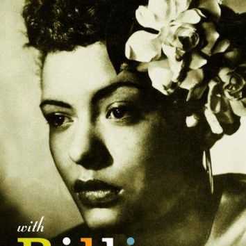 With Billie: A New Look At The Unforgettable Lady Day (Vintage): With Billie