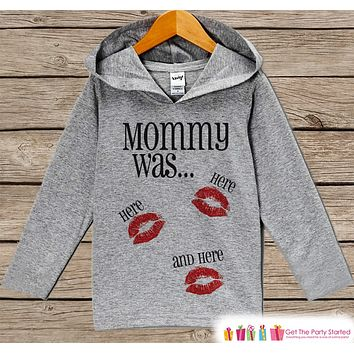 Kids Valentines Day Outfit - Kids Kisses Hoodie - Mommy Was Here Valentine Pullover - Funny Valentine's Day Outfit - Baby, Kids, Toddler