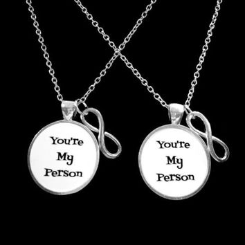 2 Necklaces You're My Person You Are My Person Infinity Best Friend Friends Gift