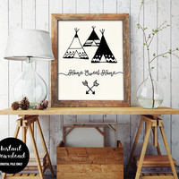 75% OFF Home Sweet Home Tents Print, INSTANT DOWNLOAD, Nursery Art Wall Decor, Inspirational Printable, Tribal Home Quote Sign