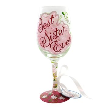 Tabletop BEST SISTER EVER Glass Lolita Wine Glass Hand Wash 5533M