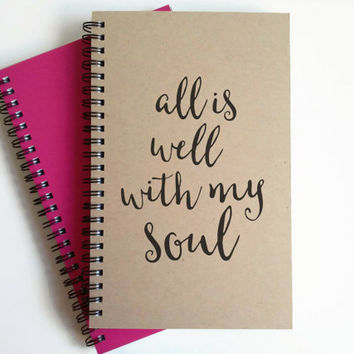 Writing journal, spiral notebook, cute diary, small sketchbook, scrapbook, memory book, 5x8 journal - All is well with my soul