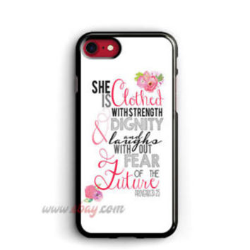 Bible Verse Proverbs 31 25 iPhone X Cases Samsung Cases iPhone 8 plus Cases